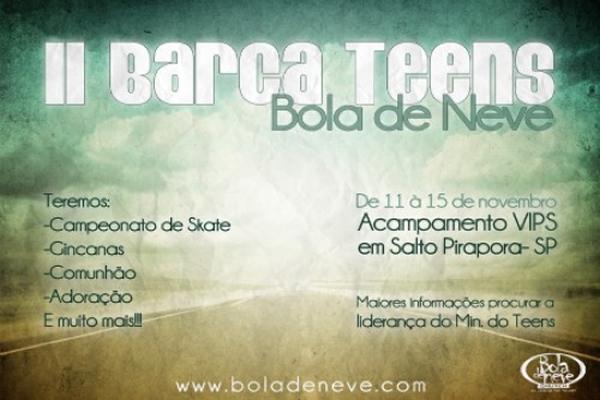 II Barca Teens Bola de Neve Church