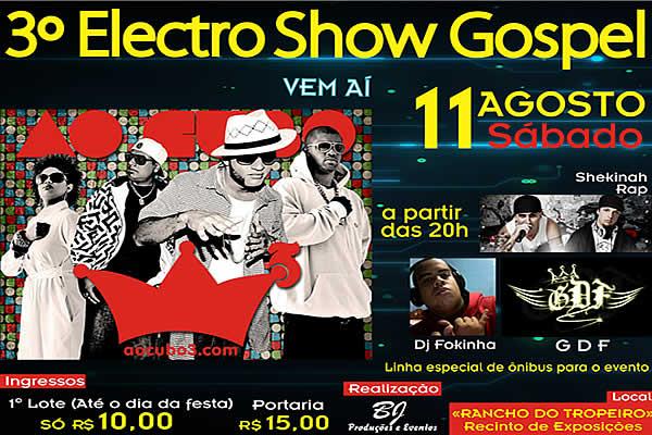 3� Electro Show Gospel